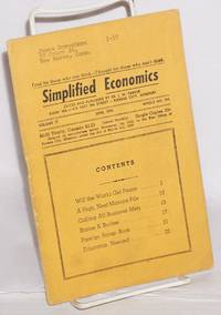 Simplified economics, vol. 17, June, 1956  Whole no. 194 by  editor  Dr. J.W. - First Edition - 1956 - from Bolerium Books Inc., ABAA/ILAB (SKU: 176900)