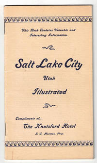 Salt lake City, Utah. Illustrated. Compliments of ... The Knutsford Hotel