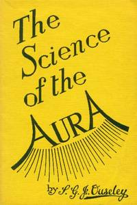 image of Science of the Aura; An Introduction to the Study of the human Aura
