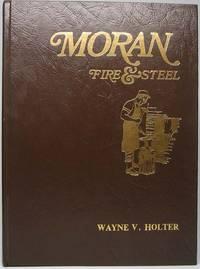 Moran: Fire & Steel