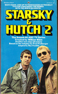 Starsky & Hutch # 2: Kill Huggy Bear by  Max Franklin - Paperback - 1st Printing - 1976 - from John Thompson and Biblio.com