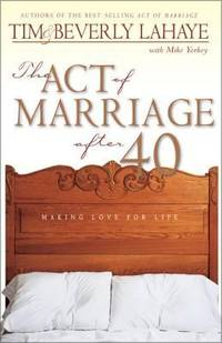 The Act of Marriage After 40 by Tim LaHaye; Beverly LaHaye; Mike Yorkey - Paperback - 2000 - from ThriftBooks (SKU: G0310231140I3N00)