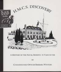 H.M.C.S. Discovery: A History of the Naval Reserve in Vancouver