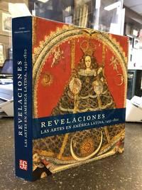 REVELACIONES: LAS ARTES EN AMERICA LATINA 1492-1820
