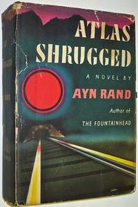 ATLAS SHRUGGED. FIRST EDITION. Printed in 1957