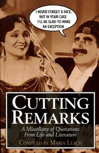 Cutting Remarks : A Miscellany of Quotations from Life and Literature