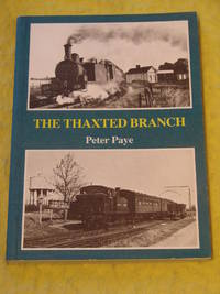 The Thaxted Branch