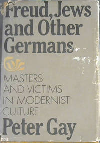 image of Freud, Jews and Other Germans: Masters and Victims in Modernist Culture