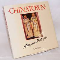 image of Chinatown a personal portfolio, written by Irene Hoe