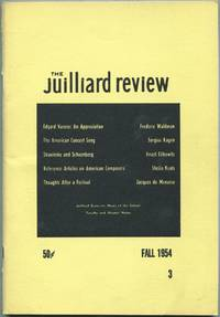 The Juilliard Review: Fall, 1954, Volume I, Number 3