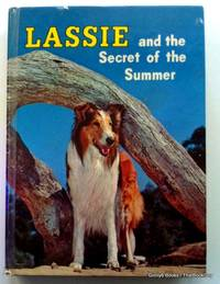 Lassie and the Secret of the Summer by Dorothea J. Snow - Hardcover - 1958 - from ThatBookGuy (SKU: 072130)