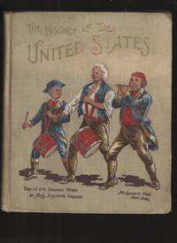 The History of the United States Told in One Syllable Words by  Miss Josephine Pollard - Hardcover - 1900 - from Elders Bookstore and Biblio.com