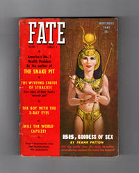 image of Fate Magazine - True Stories of the Strange and The Unknown. November, 1949. Isis, Goddess of Sex; Ancient Amazonian Telegraph; Syracuse (NY) Weeping Statue; Early Remote Viewing; Will the World Capsize?; Psychic Research; Phantom Dog of Turin; X-Ray Eyes; Phantom Ship of Nova Scotia; Captain Crockett's Message; James Brown, Vampire; Air Force UFO Beliefs; Reincarnation