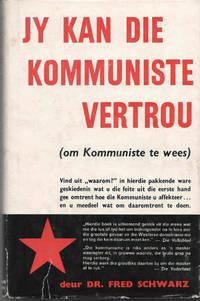 image of Jy Kan Die Kommuniste Vertrou (... om presies te doen wat hulle sê!)