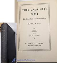 They Came Here First: The Epic of the American Indian (The Peoples of  America Series)