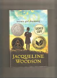 Brown Girl Dreaming by  Jacqueline Woodson - Signed First Edition - 2014 - from Lost Pages & Forgotten Words (SKU: 000893)