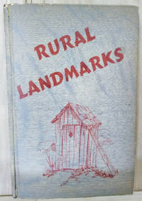 Rural Landmarks:  Their Portals Open to the Fine Peoples of Our Nation