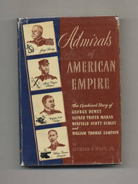 Admirals of American Empire  - 1st Edition/1st Printing