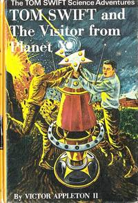 Tom Swift and the Visitor from Planet X by  II  Victor - Hardcover - 1971 - from Caerwen Books and Biblio.com