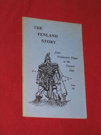 The Fenland Story: from Prehistoric Times to the Present Day by W. E. Dring - Paperback - Second Edition - 1967 - from Bookbarrow and Biblio.com