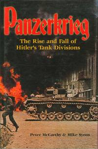 Panzerkrieg : The Rise and Fall of Hitler's Tank Divisions