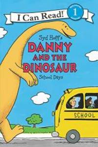 Danny and the Dinosaur: School Days (I Can Read Level 1) by Syd Hoff - Paperback - 2017-06-20 - from Books Express and Biblio.com