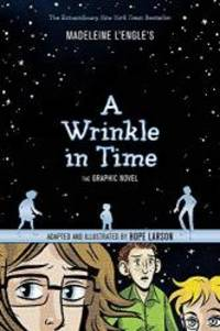 A Wrinkle in Time: The Graphic Novel by Madeleine L'Engle - Paperback - 2015-05-04 - from Books Express (SKU: 1250056942n)