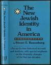 The New Jewish Identity in America