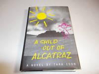 A Child Out of Alcatraz