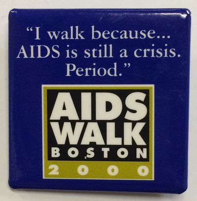 Boston: AIDS Action Committee and MZA Events, inc., mfg. by Craig R. Miller Productions, 2000. 1.75 ...