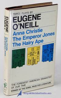 Three Plays:  Anna Christie, The Emperor Jones, and The Hairy Ape (Modern  Library #146.2)