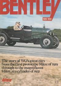 Bentley 1919-1931 - an Autocar Special.