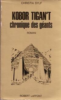 Kobor Tigan't . Chronique des Géants