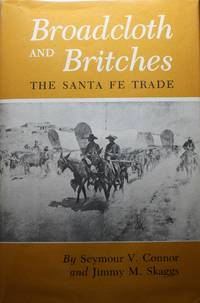 image of Broadcloth And Britches The Santa FE Trade