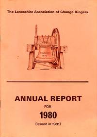 The Lancashire Association of Change Ringers Annual Report 1980 by The Editor - Paperback - 1981 - from Godley Books (SKU: 022474)