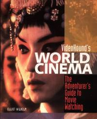 Video Hound's World Cinema, The Adventurer's Guide to Movie Watching