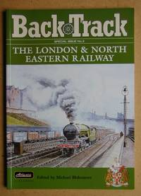 Back Track: Special Issue No. 2. The London & North Eastern Railway.