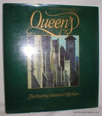 Queen's; The First One Hundred & Fifty Years