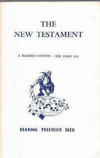 New Testament, A Marked Edition Bearing Precious Seed