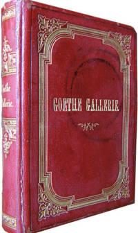 Goethe-Gallerie. Nach Original-Cartons von Wilhelm v. Kaulbauch [und J.[akob] Melcher]. Mit erläuterndem Text von Friedrich Spielhagen. 6. Auflage.