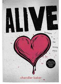Alive by Chandler Baker - Paperback - 2015 - from Thomas Savage, Bookseller (SKU: 006589)
