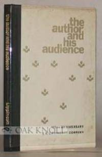 AUTHOR AND HIS AUDIENCE WITH A CHRONOLOGY OF MAJOR EVENTS IN THE PUBLISHING HISTORY OF J.B. LIPPINCOTT COMPANY. THE