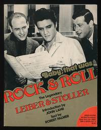 Baby, That Was Rock & Roll: The Legendary Leiber & Stoller