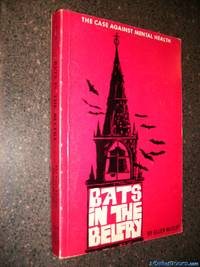 Bats in the Belfry: The Case Against Mental Health