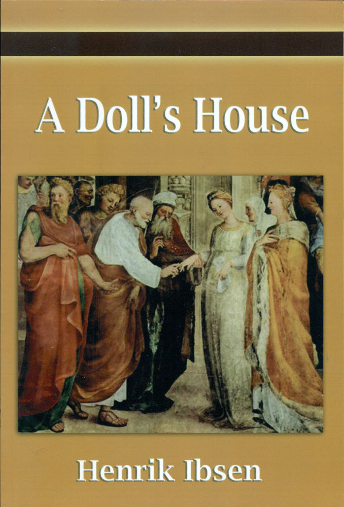 henrik ibsen's a doll's house essay A teacher's guide to the signet classics edition of henrik ibsen's a doll's house an introduction to a generation of students raised on liberated dolls such as barbies and bratz, henrik.