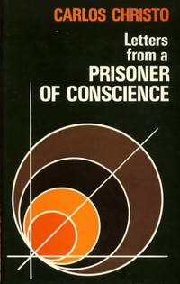 LETTERS FROM A PRISONER OF CONSCIENCE