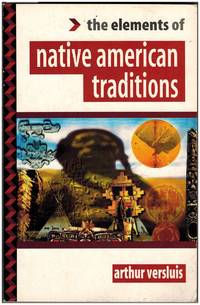 The Elements of Native American Traditions