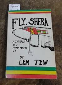 image of Adventure in Ethiopia (Fly, Sheba Ethiopia As I Remember It) SIGNED