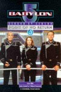 "Babylon 5"" Season by Season: Point of No Return - Season 3"