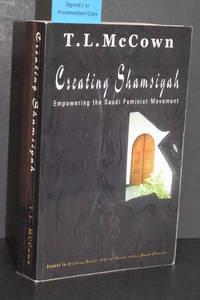 Creating Shamsiyah; Empowering the Saudi Feminist Movement